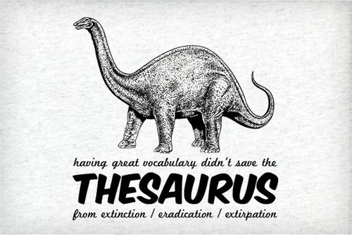 Great Vocab Didn't Save the Thesaurus from Extinction